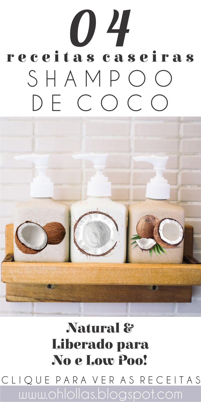 04 receitas naturais de shampoo caseiro com óleo de coco. Liberado para no e low poo, ótimos para cabelos cacheados, crespos e ondulados. Shampoo suave para rotina saudável, cronograma capilar e transição capilar. #lowpoo #nopoo #rotinasaudável