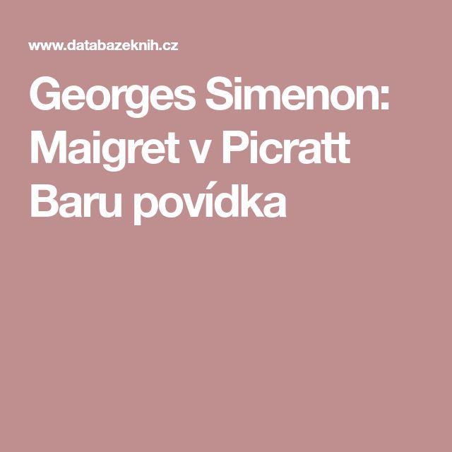 Georges Simenon: Maigret v Picratt Baru povídka