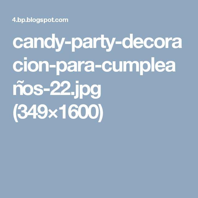 candy-party-decoracion-para-cumpleaños-22.jpg (349×1600)