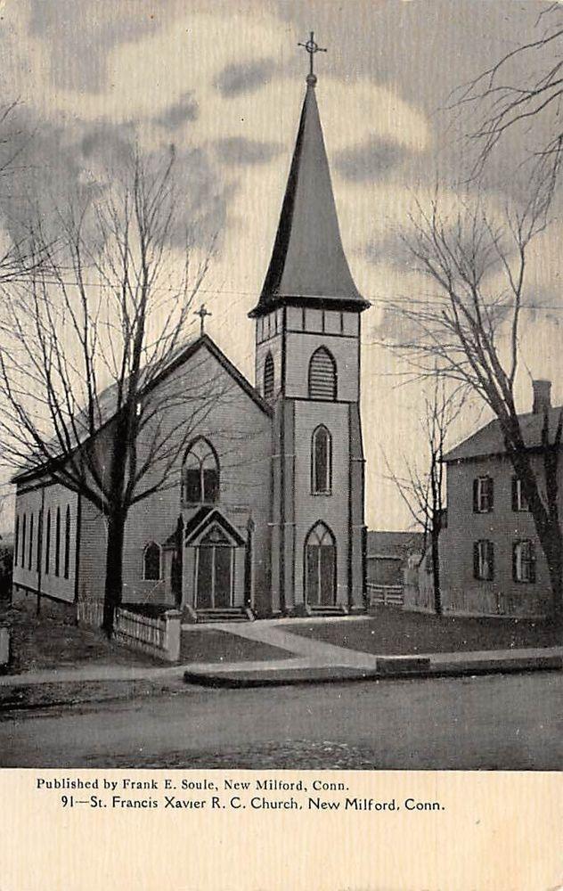 NEW MILFORD, CT, SAINT FRANCIS XAVIER R.C. CHURCH, SOULE PUB #91 C