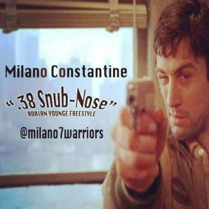 MP3: Milano Constantine (@Milano7Warriors) – 38 Snub-Nose (Adrian Younge Freestyle)