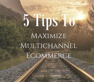 5 Winning Tips For Maximizing Multichannel Ecommerce  #ecommerce #software #startup #business