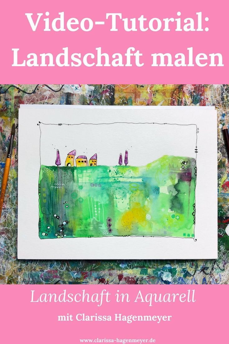Landschaft Malen In Aquarell Video Tutorial Mit Clarissa