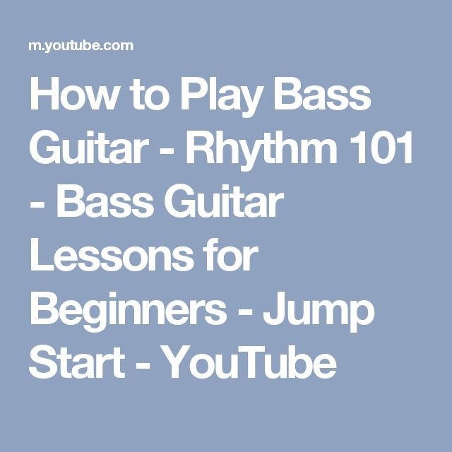 How to Play Bass Guitar - Rhythm 101 - Bass Guitar Lessons for Beginners - Jump Start - YouTube