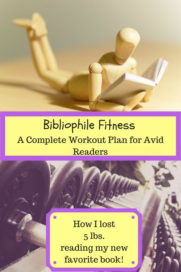 Bibliophile Fitness | A Complete Workout Plan for Avid Readers - Emma Conrad | Spread More Happiness Blog I lost 5 lbs. while reading my new favorite book!