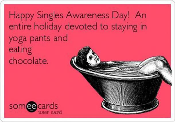 25 Funny Singles Awareness Day Memes To Pick You Up After A Sucky Valentine S Day Happy Singles Awareness Day Ecards Funny Humor