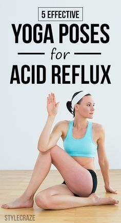 Yoga Poses For Acid Reflux