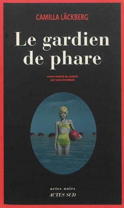 Le gardien de phare / roman - Librairie Mollat Bordeaux