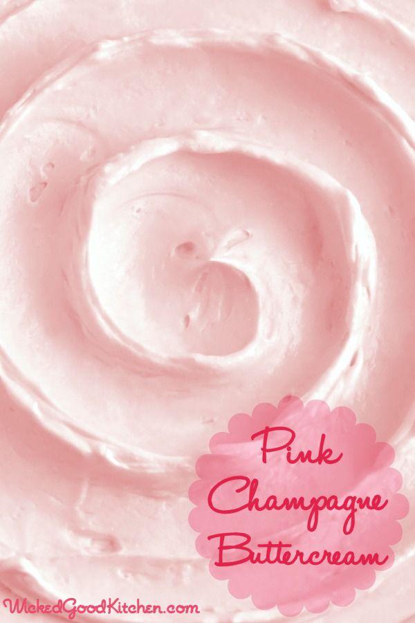 Pink Champagne Buttercream por WickedGoodKitchen.com ~ Hecho con una ...