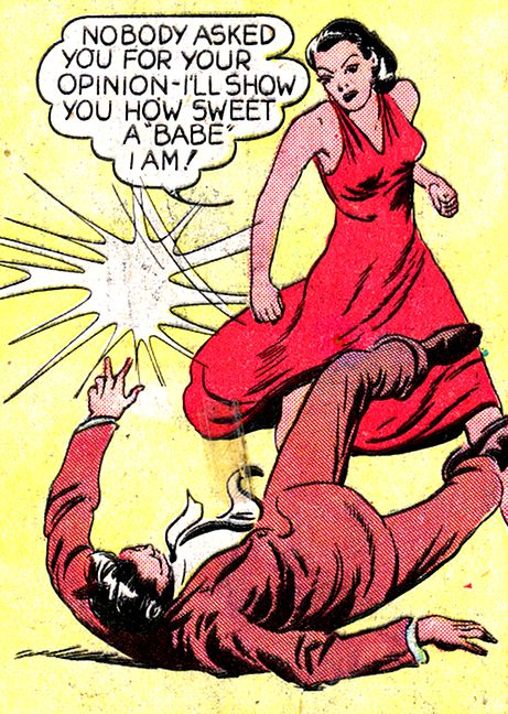 """Comic Girls Say.. """" Nobody asked you for your opinion- I'll show you how sweet a babe I am! """" #comic #vintage #popart """"Amazona the Mighty Woman"""" (1940)"""