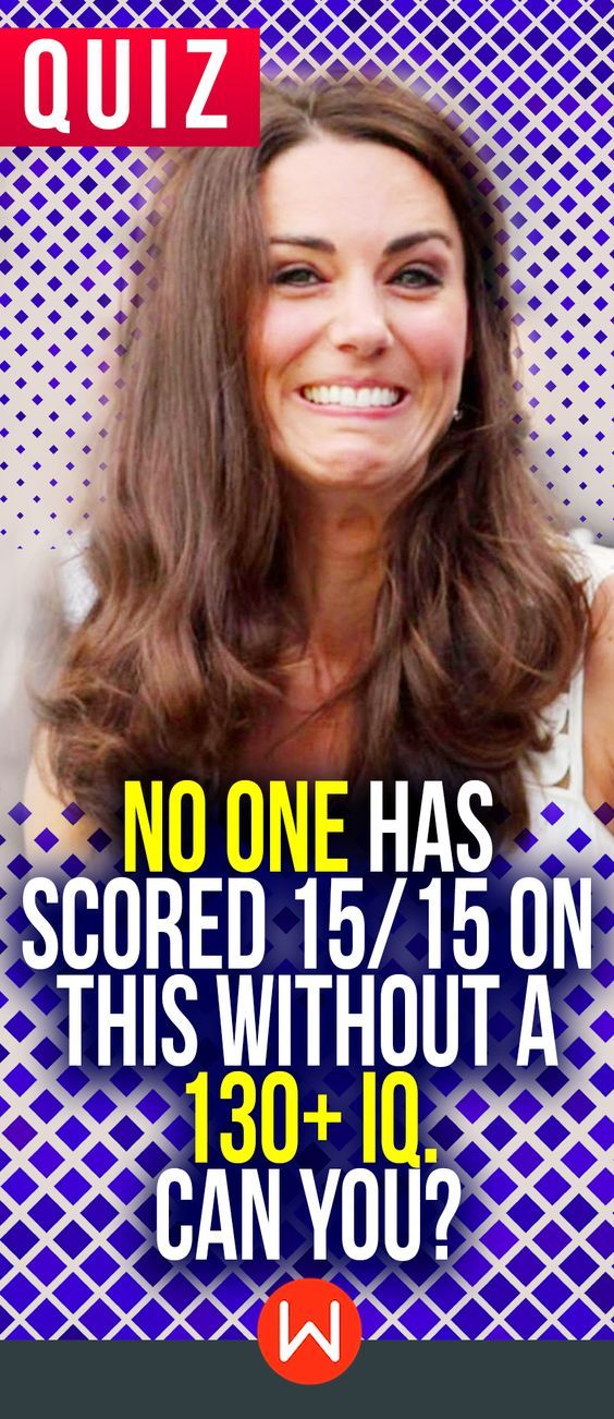 Knowledge test: Time to test your IQ! Can you get 15/15 on this impossible knowledge quiz? Not even Kate Middleton can ace this test. Can you? Trivia questions, General knowledge quiz, buzzfeed quiz, playbuzz quizzes, Test yourself.