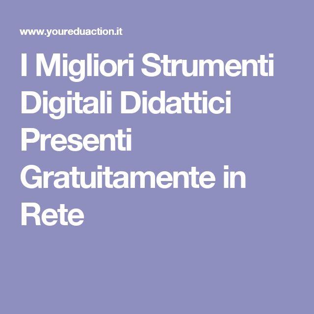 I Migliori Strumenti Digitali Didattici Presenti Gratuitamente in Rete