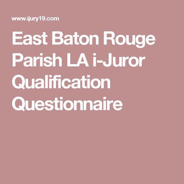 East Baton Rouge Parish LA i-Juror Qualification Questionnaire