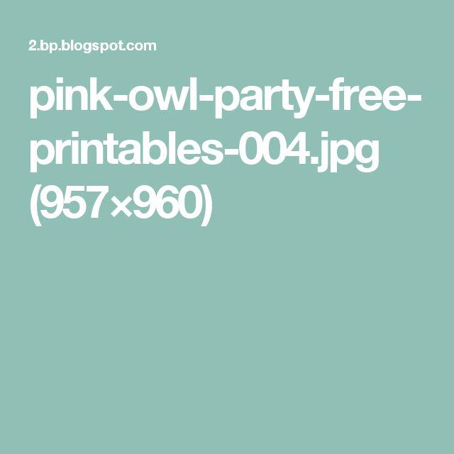 pink-owl-party-free-printables-004.jpg (957×960)