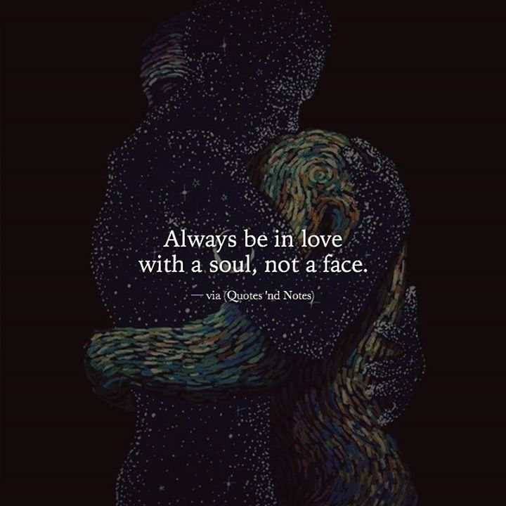 Always be in love with a soul not a face. via (http://ift.tt/2hsrOcU)
