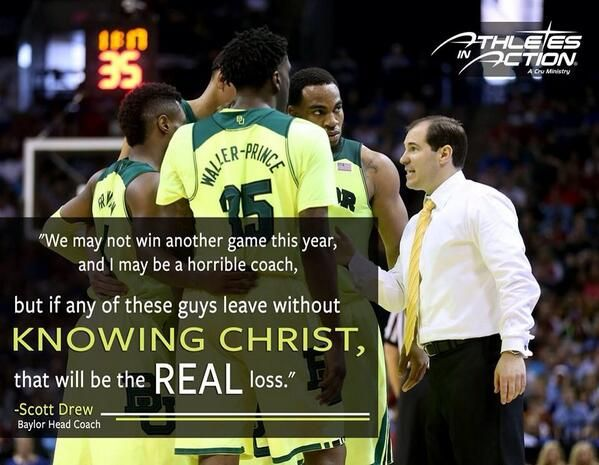 """We may not win another game this year, and I may be a horrible coach, but if any of these guys leave without knowing Christ, that will be the real loss."" -- #Baylor basketball coach Scott Drew: Charts, Coaching Sports, Horrible Coach, Speaking Truths, Ems Bears, Coach Scott, Basketball Coach, Baylor Bears, Guys Leaves"