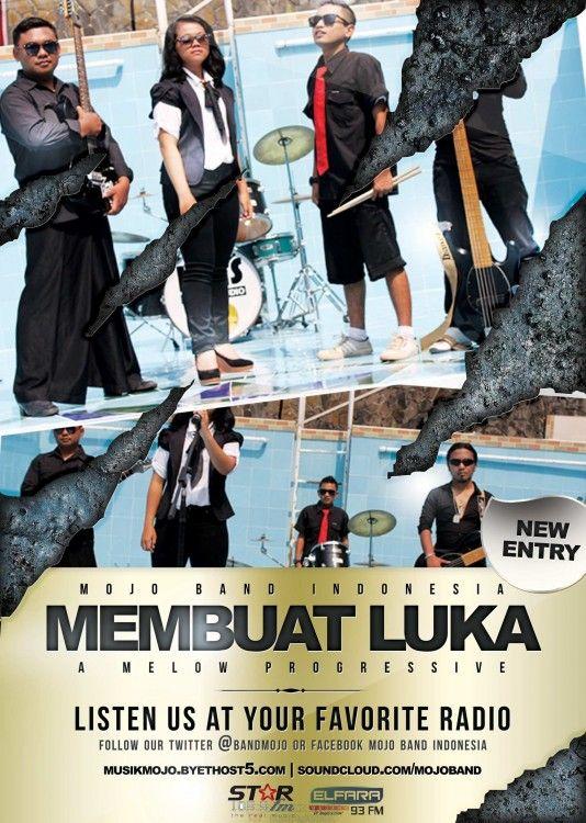 Mojo Band Indonesia - Promo Membuat Luka
