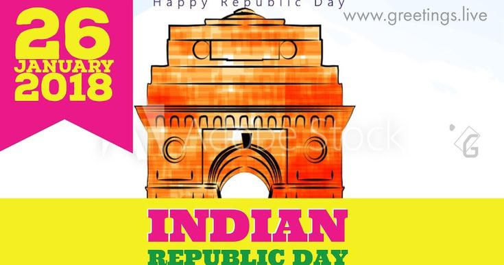 26 January 2018 Happy Indian Republic Day. Republic day Greetings on India Gate Delhi Theme