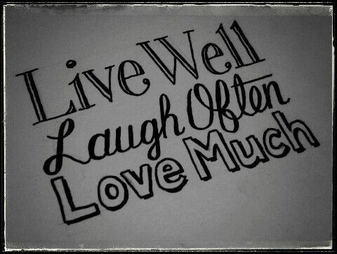 Live Love Laugh :3