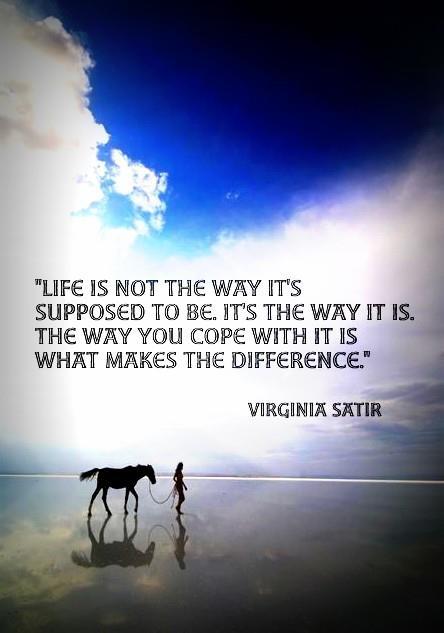 So beautiful - quote from Virginia Satir