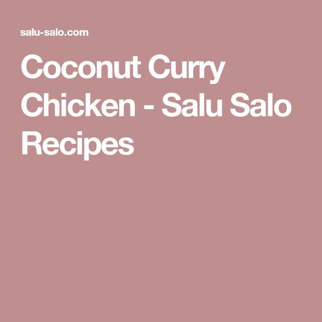 Coconut Curry Chicken - Salu Salo Recipes