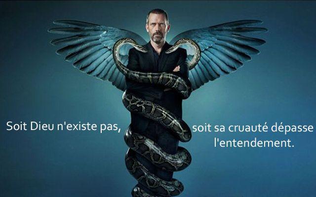"""Soit Dieu n'existe pas, soit sa cruauté dépasse l'entendement. """"Dr House"""" a 10 ans : 10 leçons de vie en 10 citations cultes ! - Diaporama - AlloCiné"""