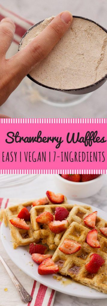 Easy vegan waffle recipe with organic strawberries! Topped with maple syrup and hemp seeds, for a protein packed vegan breakfast!
