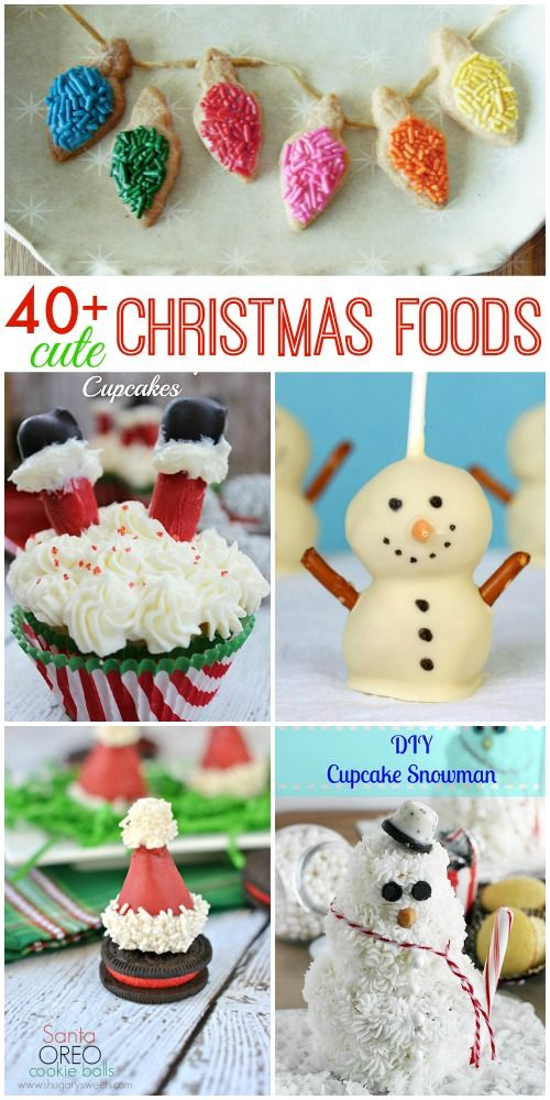 40 Cute Christmas Food Ideas For Kids Of All Ages These Treats Are Simple
