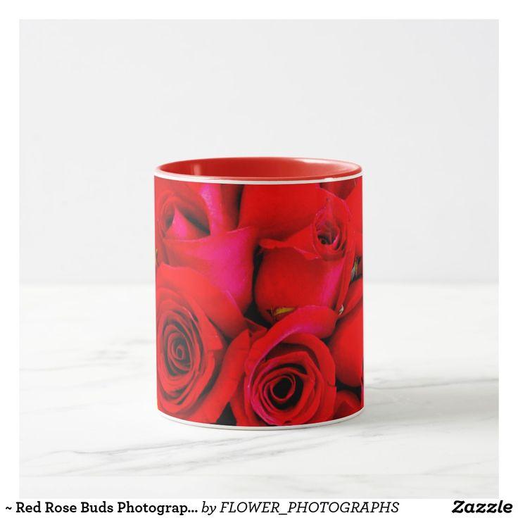 ~ Red Rose Buds Photograph ~ Mug