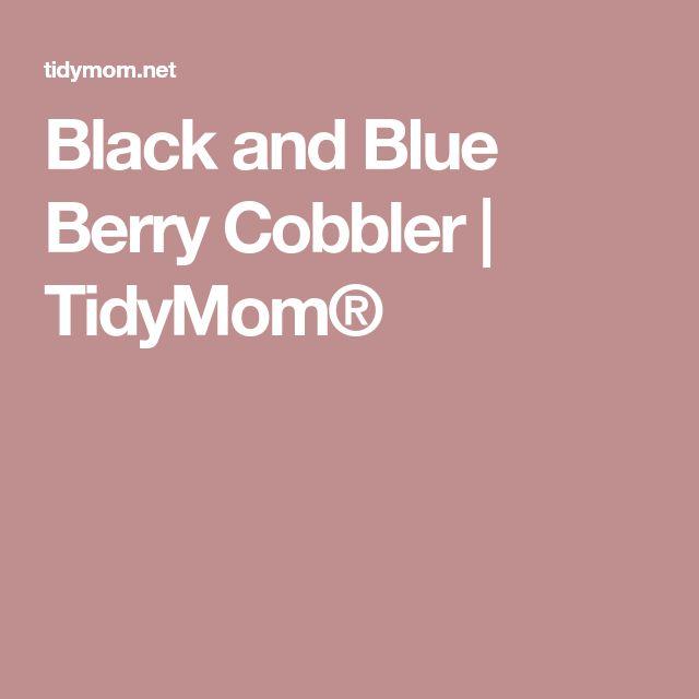 Black and Blue Berry Cobbler | TidyMom®
