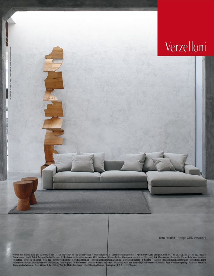 Holden. Verzelloni on Panorama, G.D.A., Interni, Brava Casa, Grazia Casa, D Casa, D Repubblica, Elle Decor Italia, Elle Decoration, Elle Wonen, Ideal Heim.