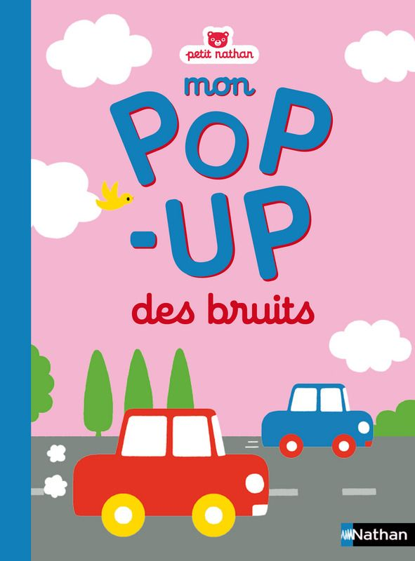 Mon pop-up des bruits | Petit Nathan | Éditions NATHAN