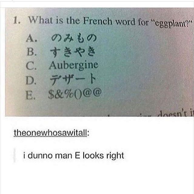 I What Is The French Word For Eggplant C Auberg Laughter Is Contagious Pass It On Laugh2go Memes Funny Fails Funny Words