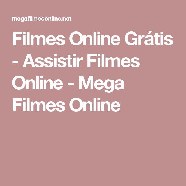 Filmes Online Grátis - Assistir Filmes Online - Mega Filmes Online