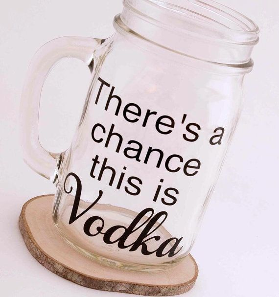 Humor Inspirational Quotes For Jar: 1000+ Ideas About Vodka Funny On Pinterest
