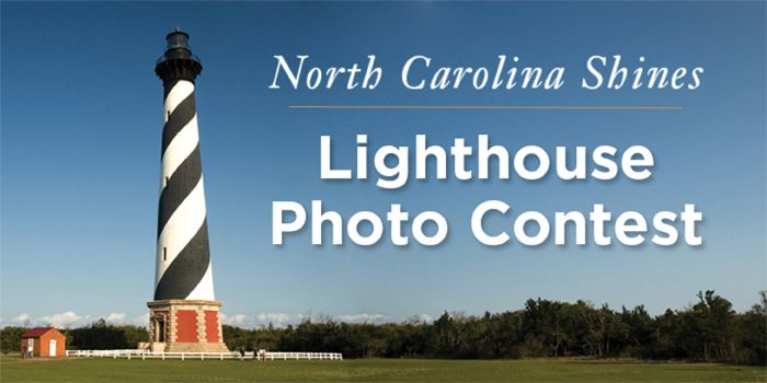 """""""North Carolina Shines"""" Lighthouse Photo Contest Winners Announced 