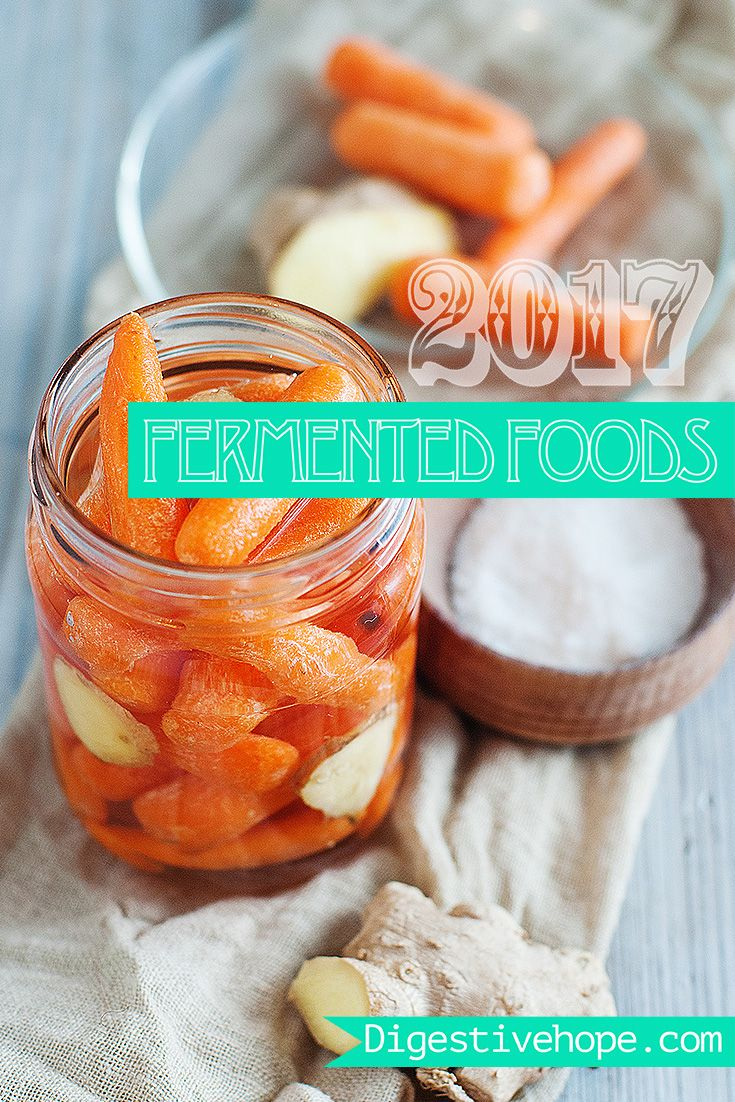 2017 Guide to making fermented foods digestivehope.com Cultured Carrots