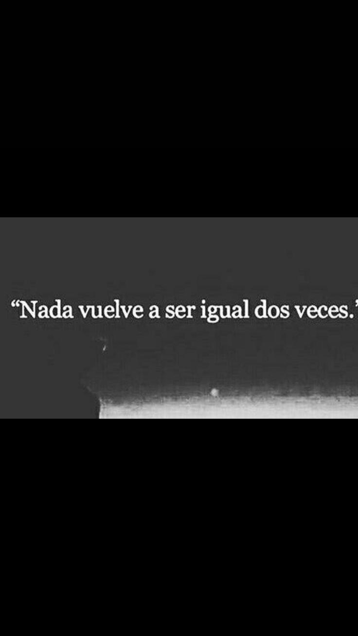 """""""Nada vuelve"""""""