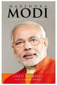 Narendra Modi : A Political Biography    By: Andy Marino