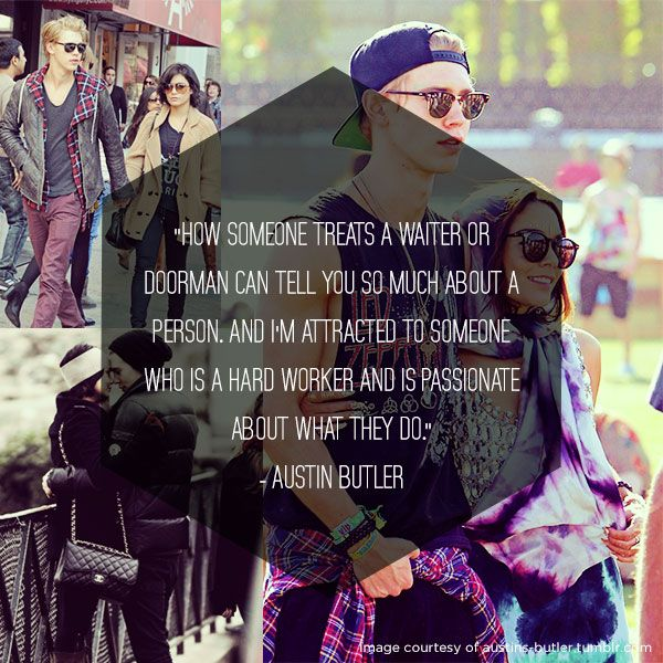 Austin has such a big heart, Vanessa Hudgens is a lucky girl! #AustinButler #VanessaHudgens #Quotes