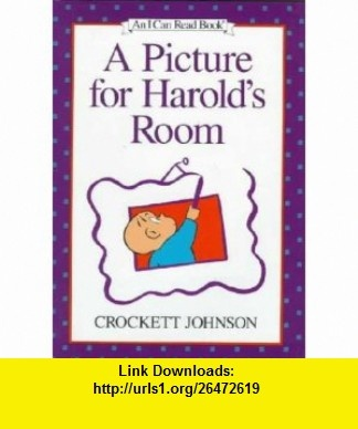 A Picture for Harolds Room A purple crayon adventure, Weekly Reader Book Club An I Can Read Book) Crockett Johnson ,   ,  , ASIN: B0007HM360 , tutorials , pdf , ebook , torrent , downloads , rapidshare , filesonic , hotfile , megaupload , fileserve