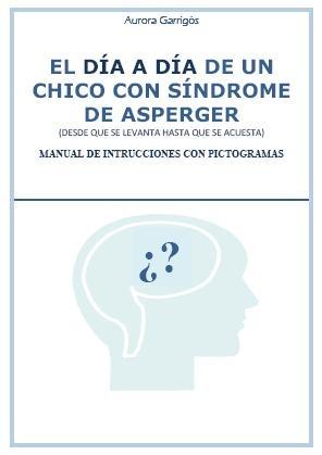Garabatos: El Día a Día de un Chico con Síndrome de Asperger