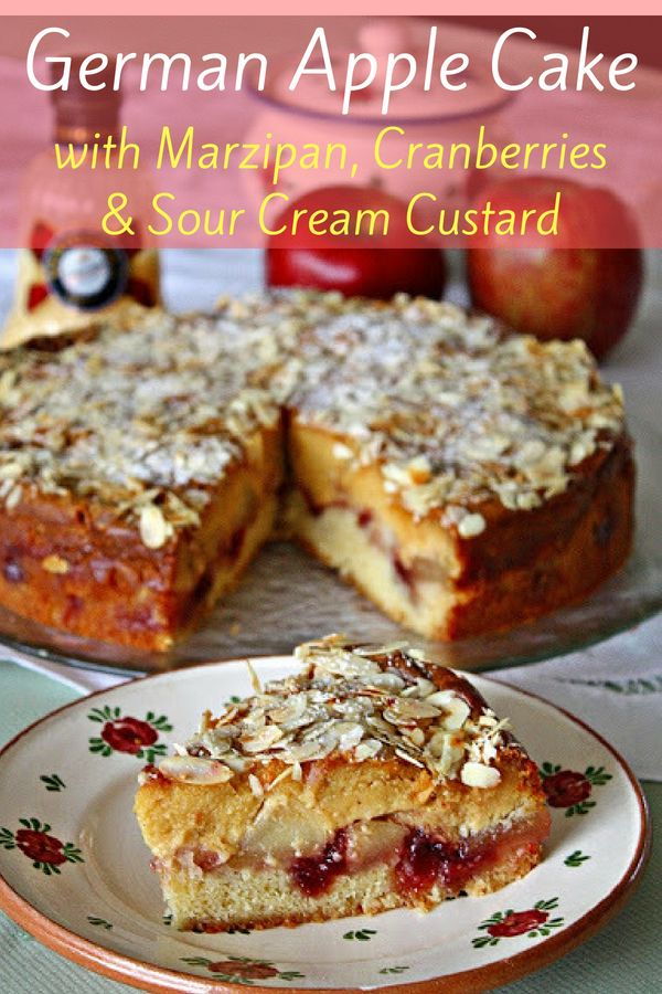Rustic German Apple Cake With Marzipan Cranberries And Advocaat Liqueur Recipe Apple Cake Recipe Easy Sour Cream Recipes Apple Cake Recipes