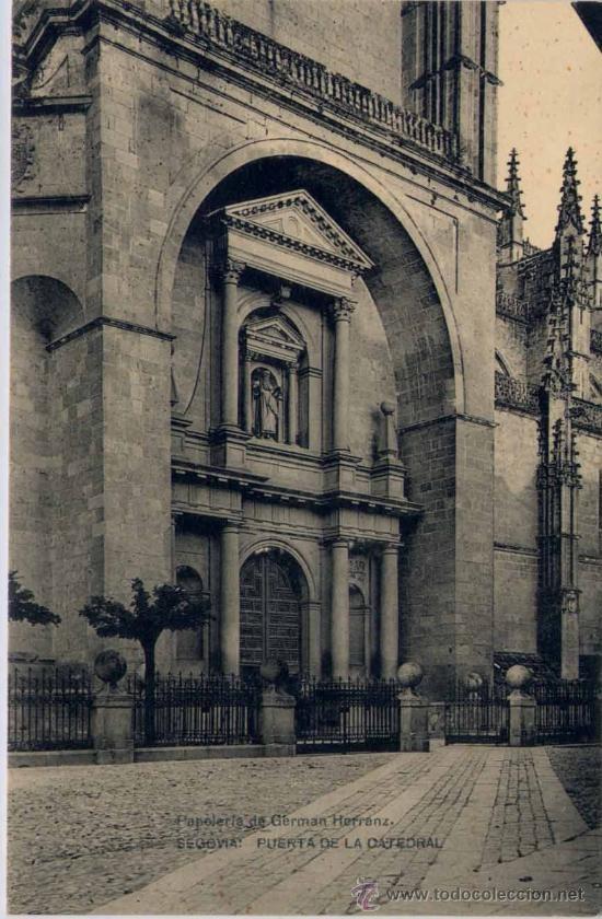 Puerta de la catedral de segovia hauser y menet segovia - Puerta de segovia ...