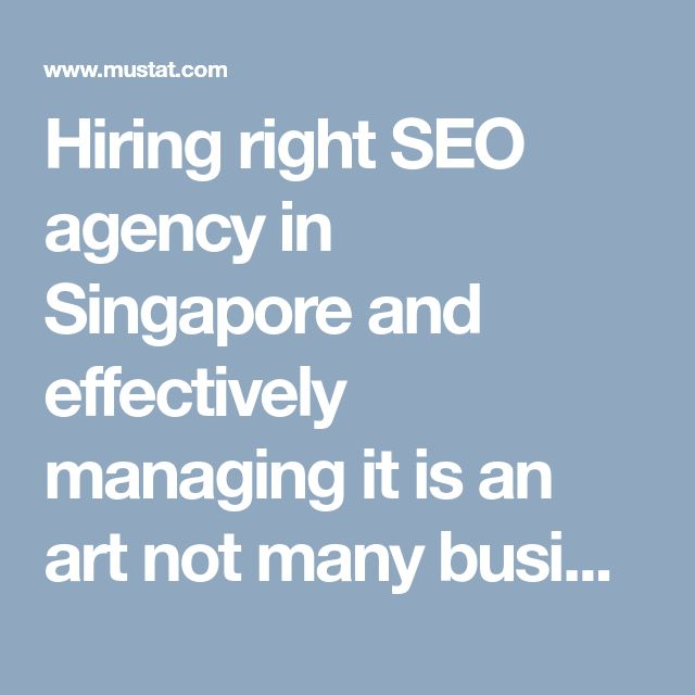 Hiring right SEO agency in Singapore and effectively managing it is an art not many businesses know, which is why they end up getting trapped in marketing gimmicks and shell out marketing budget only to see dismal results and heaps of dissatisfaction.  The guide is your ultimate resource for best practice tips on how to select the right SEO agency in Singapore, maintain a strong working relationship.  For more information visit…