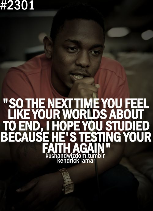Kendrick Lamar Cut You Off Tumblr Quotes