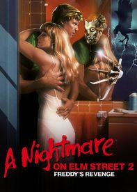 A Nightmare on Elm Street 2: Freddy's Revenge - It's been five years since Freddy Krueger tormented the teens of Elm Street, but he's back for revenge, looking to possess more innocent victims.