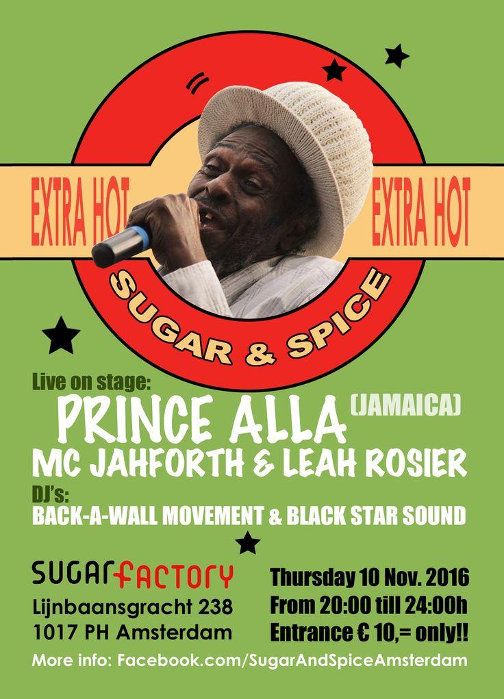 Sugar & Spice met Prince Alla in Sugarfactory in Amsterdam (2016)