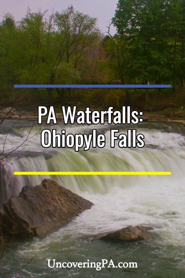 Pennsylvania Waterfalls The History of Ohiopyle Falls