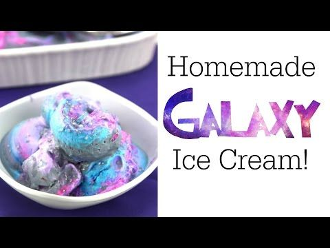 Homemade Galaxy Ice Cream! - Some of This and That